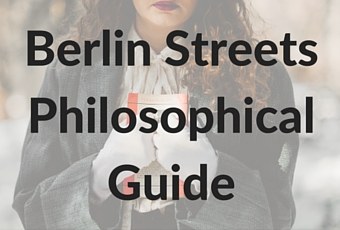 Berlin streets Philosophical Guide