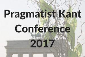 Pragmatist Kant Conference 2017