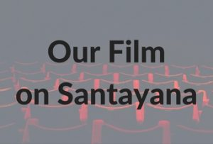 Our Film on Santayana